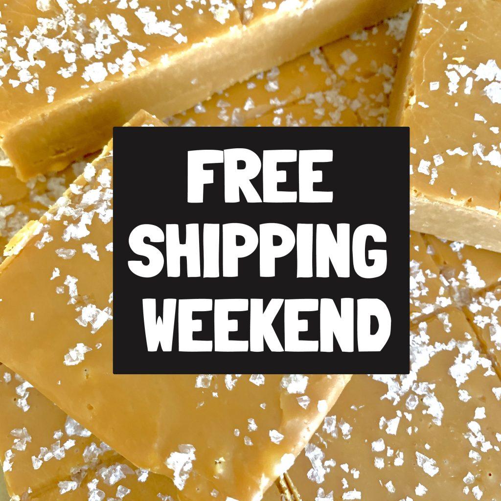 Slab Fudge - Free Shipping Weekend